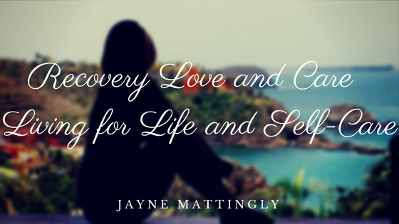 Recovery Love and Care